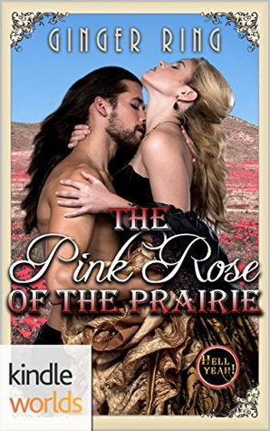 The Pink Rose of the Prairie