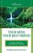 Your Mind Your Best Friend by Shuddhaanandaa Brahmachari