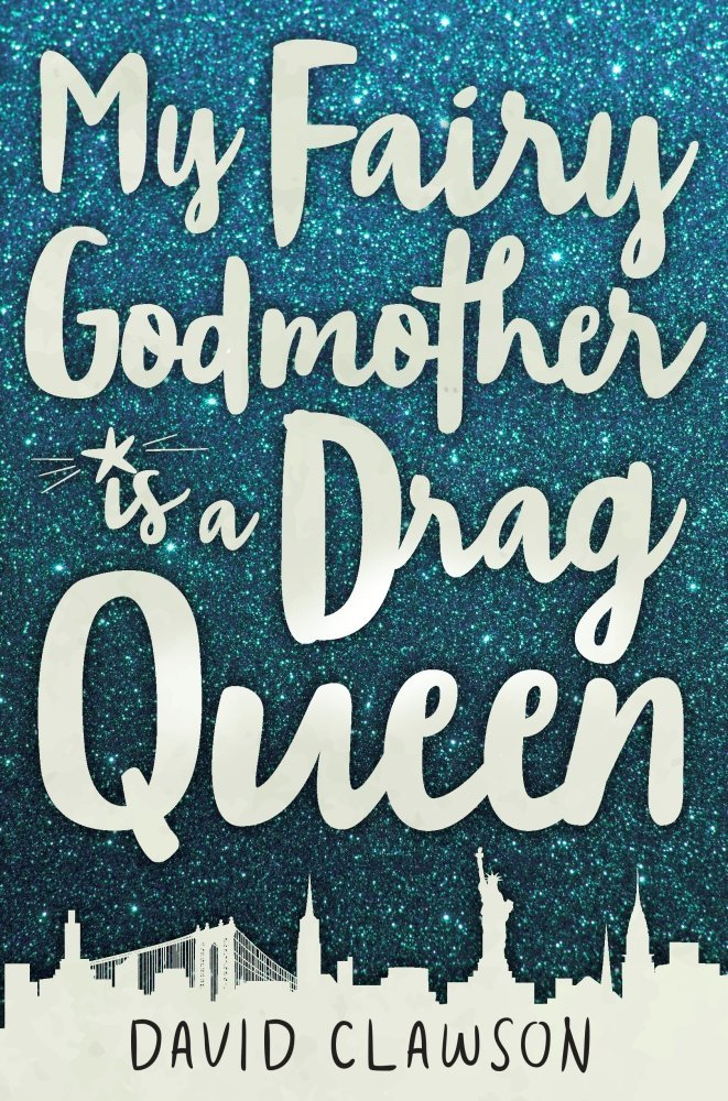 My Fairy Godmother Is a Drag Queen