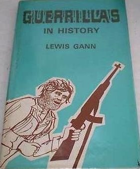 Guerrillas in History, Gann, Lewis
