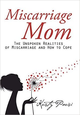 Miscarriage Mom by Kristy Parisi