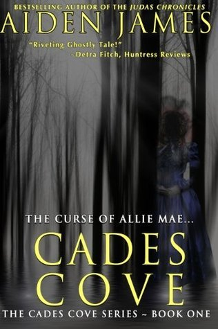 The Curse of Allie Mae (Cades Cove, #1)