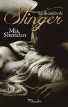 La decisión de Stinger by Mia Sheridan