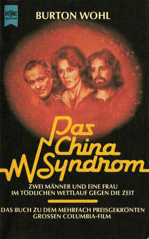 The China Syndrome By Burton Wohl