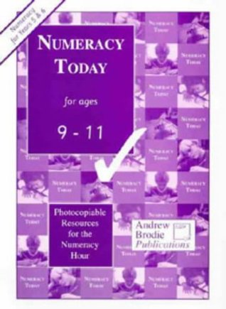 Numeracy Today for Ages 9-11: Photocopiable Resources for the Numeracy Hour