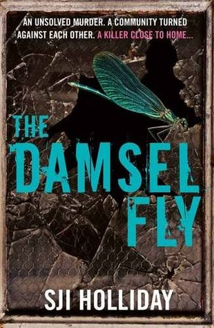 Ebook The Damselfly by S.J.I. Holliday read!