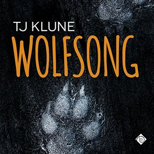 Audio Book Review: Wolfsong (Green Creek #1) by T.J. Klune (Author) & Kirt Graves (Narrator)