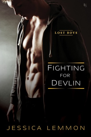Fighting for Devlin (Lost Boys, #1) by Jessica Lemmon
