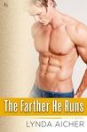 The Farther He Runs (Kick, #3)