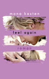 Feel Again by Mona Kasten