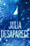 Julia desaparece by Catherine Egan