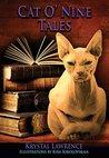 Cat O' Nine Tales by Krystal Lawrence