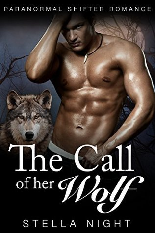The Call of Her Wolf (Whiskey Springs Pack, #1)