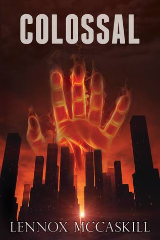 Colossal: Issue #1 (The Colossal Series)