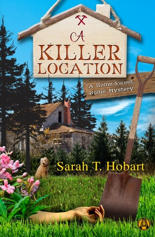 A Killer Location: A Home Sweet Home Mystery