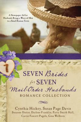 Seven Brides for Seven Mail-Order Husbands by Cynthia Hickey