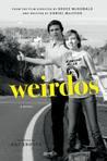 Weirdos: A Novel
