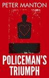 Policeman's Triumph