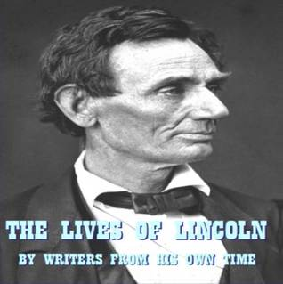 The Lives of Lincoln