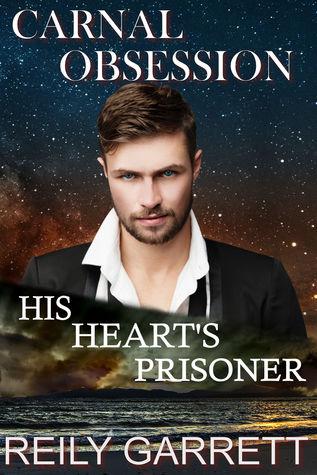 Carnal Obsession: His Heart's Prisoner