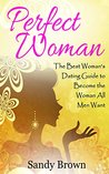 Perfect Woman by Sandy Brown
