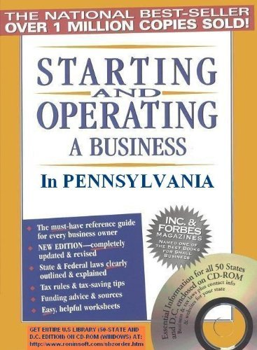 Starting and Operating a Business in Pennsylvania (Starting and Operating a Business in the U.S. Book 2015)