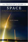 The Traveler's Guide to Space by Neil F. Comins