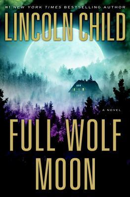 Full Wolf Moon (Jeremy Logan #5) - Lincoln Child