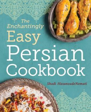 The enchantingly easy persian cookbook 100 simple recipes for 32926343 forumfinder Choice Image