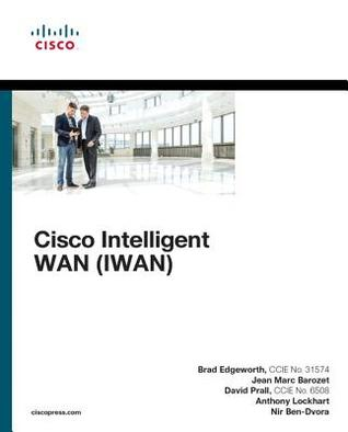 Cisco Intelligent WAN (IWAN) (Networking Technology)