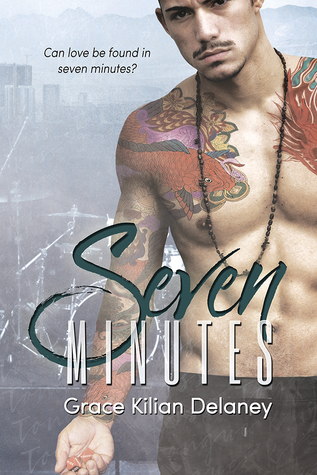 Release Day Review: Seven Minutes by Grace Kilian Delaney