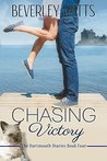 Chasing Victory (The Dartmouth Diaries #4)