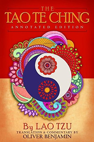 The Tao Te Ching: Annotated Edition