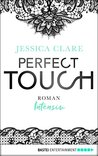 Perfect Touch - Intensiv by Jessica Clare
