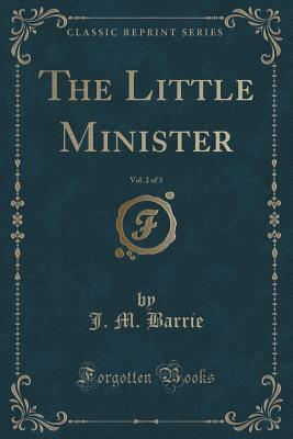 The Little Minister, Vol. 2 of 3