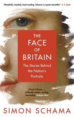 The Face of Britain The Stories Behind the Nation s Portraits
