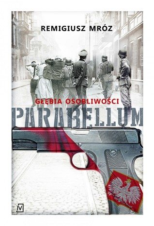 Parabellum. Głębia osobliwości (Parabellum, #3)