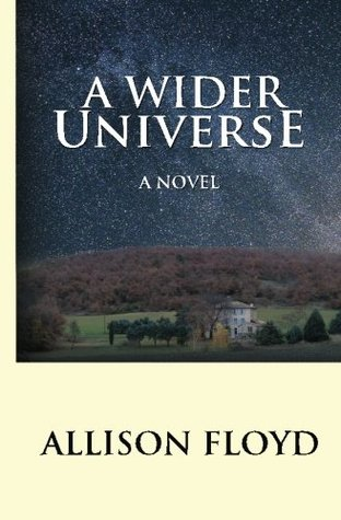 A Wider Universe by Allison Floyd