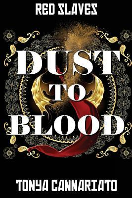 Dust to Blood