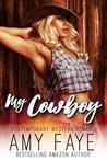 My Cowboy by Amy Faye