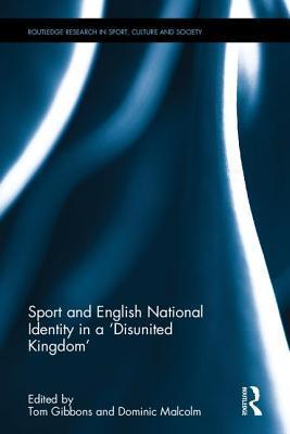 Sport and English National Identity in a Disunited Kingdom