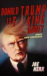 Donald Trump Is F**king Goofy: Jokes and Limericks