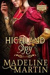 Highland Spy: Mercenary Maidens - Book One (The Mercenary Maidens Series 1)
