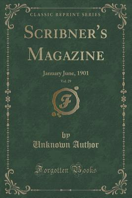 Téléchargements de livres audio allemands Scribner's Magazine, Vol. 29: January June, 1901 (Classic Reprint) by Unknown PDF