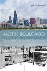 Austin Boulevard: The Invisible Line Between Two Worlds