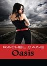 Oasis by Rachel Caine