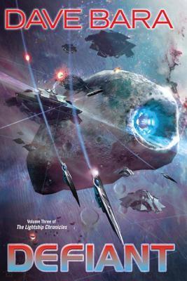 Defiant (Lightship Chronicles, #3)