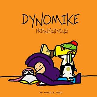 Dynomike: Friendsgiving