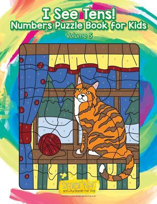 I See Tens! Numbers Puzzle Book for Kids - Volume 5