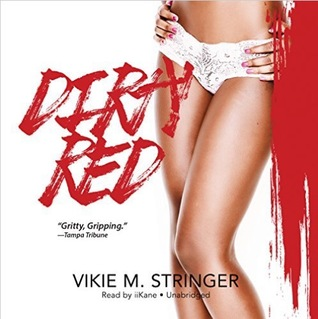 Dirty Red (The Dirty Red Series, Book 1)